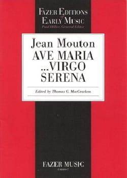 Ave Maria...Virgo Serena Jean Mouton Partition Chœur - laflutedepan