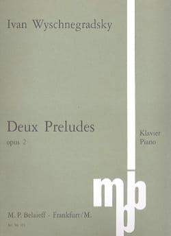 2 Préludes Op. 2 - Ivan Wyschnegradsky - Partition - laflutedepan.com