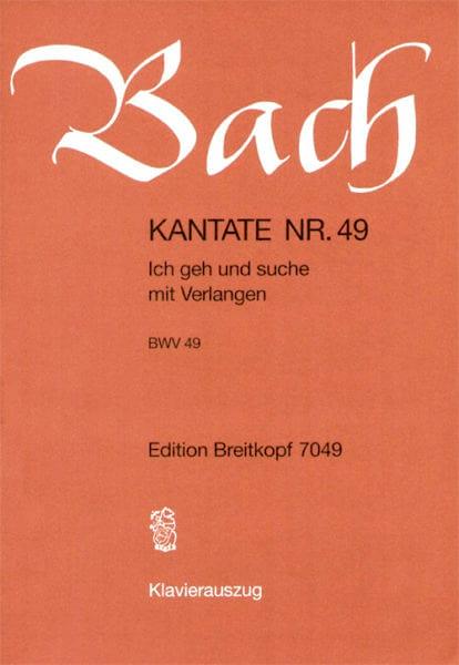 Cantate 49 Ich Geh Und Suche Mit Verlangen - BACH - laflutedepan.com