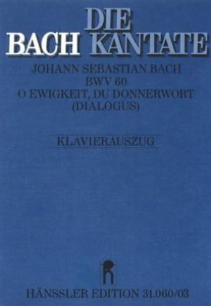 Cantate 60 O Ewigkeit, Du Donnerwort - BACH - laflutedepan.com