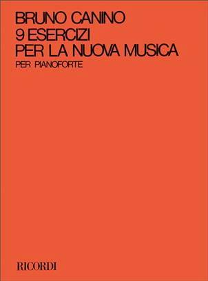 9 Esercizi Per la Nuova Musica. - Bruno Canino - laflutedepan.com