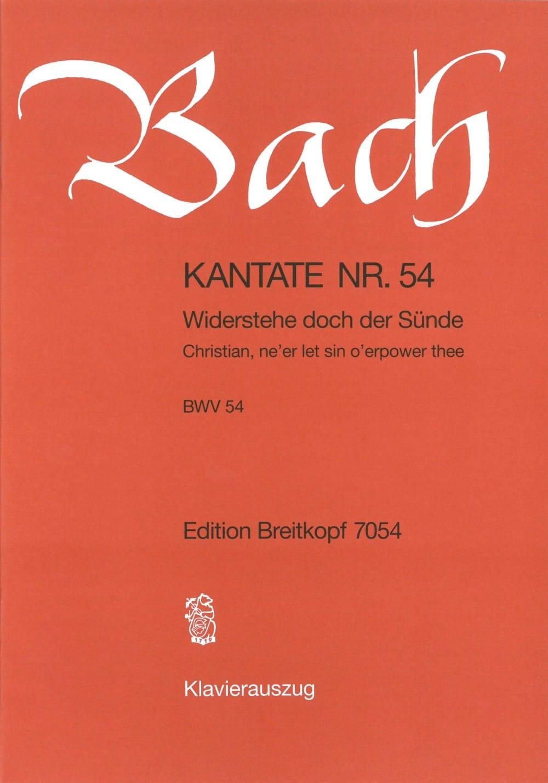 Cantate 54 Widerstehe Doch Der Sünde - BACH - laflutedepan.com
