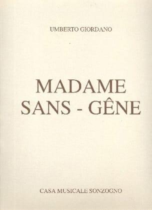 Madame Sans-Gêne - Umberto Giordano - Partition - laflutedepan.com