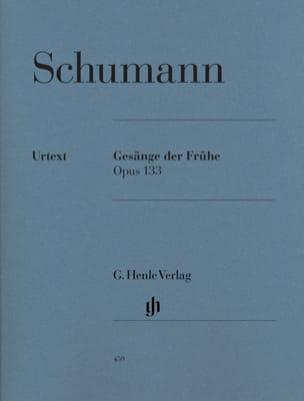 Gesänge Der Frühe Opus 133 SCHUMANN Partition Piano - laflutedepan