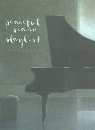 Peaceful Piano Playlist Partition Piano - laflutedepan