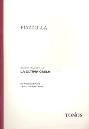 La ultima grela - Astor Piazzolla - Partition - laflutedepan.com