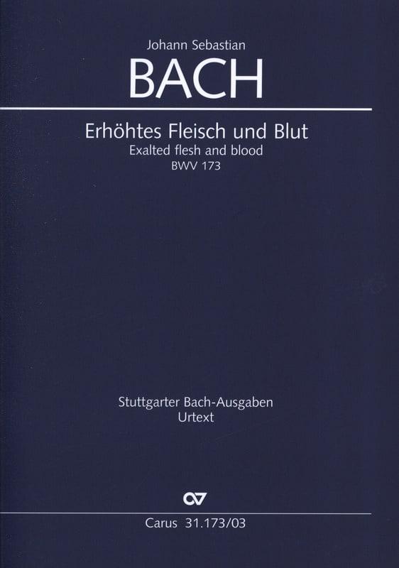 Cantate 173 Erhöhtes Fleisch und Blut - BACH - laflutedepan.com