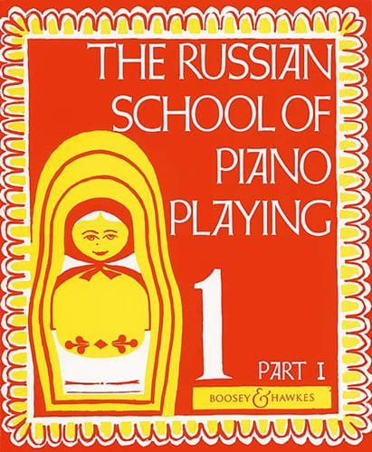 Russian School Of Piano Playing Volume 1 Part 1 - laflutedepan.com