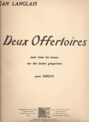 2 Offertoires - Jean Langlais - Partition - Orgue - laflutedepan.com