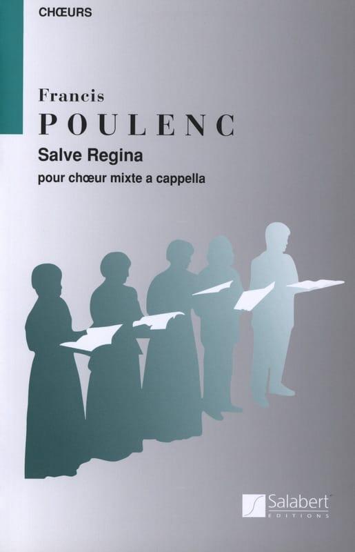 Salve Regina - POULENC - Partition - Chœur - laflutedepan.com
