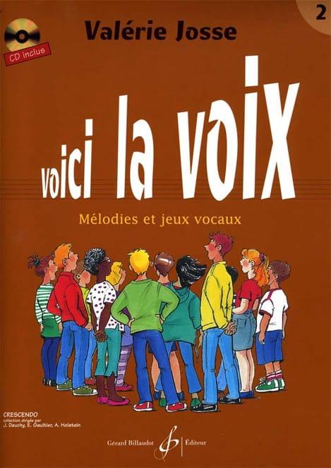 Voici la Voix Volume 2 - Valerie Josse - Livre - laflutedepan.be