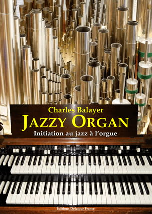 Jazzy Organ Charles Balayer Partition Orgue - laflutedepan