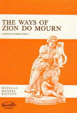 The Ways Of Zion Do Mourn HAENDEL Partition Chœur - laflutedepan