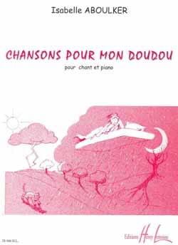 Chansons Pour mon Doudou Isabelle Aboulker Partition laflutedepan