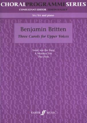 3 Carols For Upper Voices BRITTEN Partition Chœur - laflutedepan