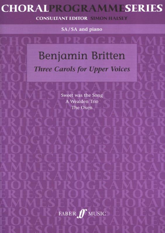 3 Carols For Upper Voices - BRITTEN - Partition - laflutedepan.com