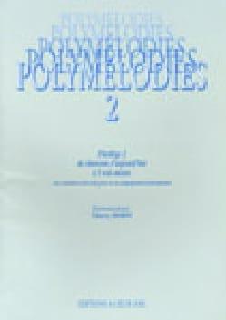 Polymélodies Volume 2 Voix Mixtes Partition Chœur - laflutedepan