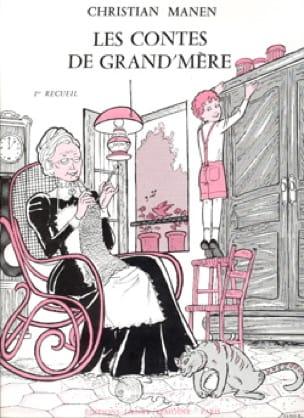 Contes de Grand-Mère Volume 1 - Christian Manen - laflutedepan.com