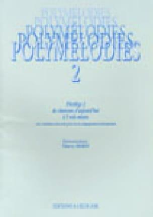 Polymélodies Volume 2 Voix Mixtes - Partition - laflutedepan.com