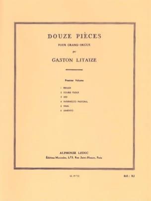 12 Pièces. Volume 1 Gaston Litaize Partition Orgue - laflutedepan