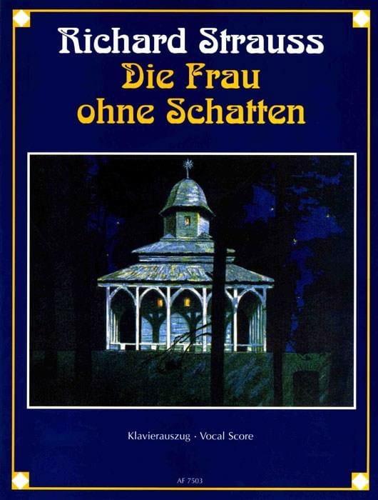 Die Frau Ohne Schatten Opus 65 - Richard Strauss - laflutedepan.com