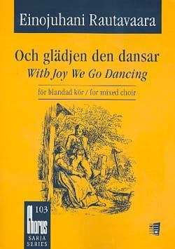 With Joy We Go Dancing Einojuhani Rautavaara Partition laflutedepan