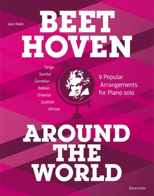 Beethoven Around the World Jean Kleeb Partition Piano - laflutedepan