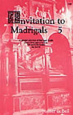 Invitation To Madrigals Volume 5 Partition Chœur - laflutedepan