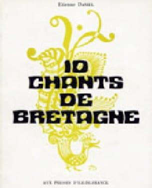 10 Chants de Bretagne - Partition - Chœur - laflutedepan.com