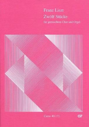 12 Stücke Für Gemischten Chor LISZT Partition Chœur - laflutedepan