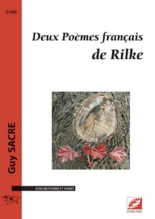 Deux Poèmes français de Rilke - Guy Sacre - laflutedepan.com