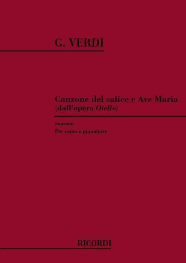 Canzone Del Salice - Ave Maria. Otello - VERDI - laflutedepan.com