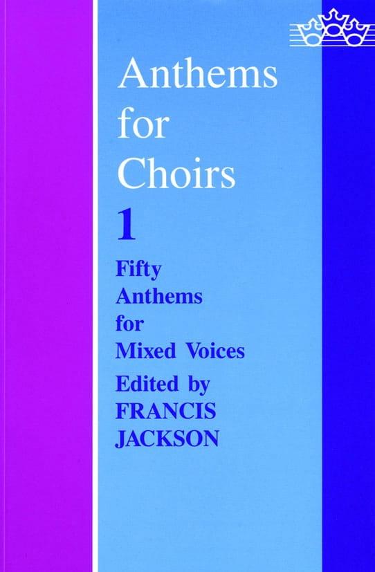 Anthems For Choirs Volume 1 - Partition - Chœur - laflutedepan.com