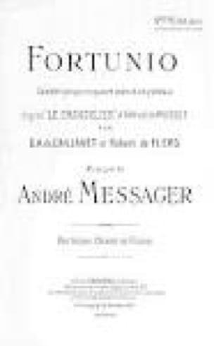 Fortunio - André Messager - Partition - Opéras - laflutedepan.com