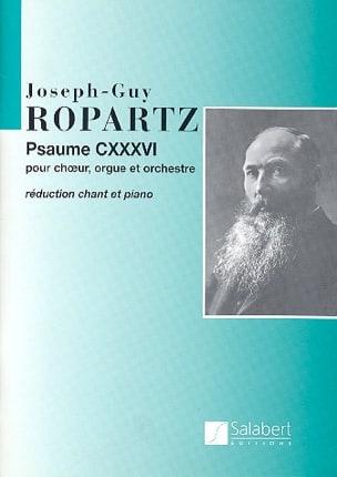 Psaume 136. Guy Ropartz Partition Chœur - laflutedepan