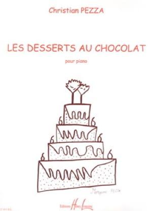 Les Desserts Au Chocolat - Christian Pezza - laflutedepan.com