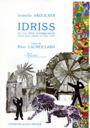 Idriss Ou la Fête Interrompue - Isabelle Aboulker - laflutedepan.com