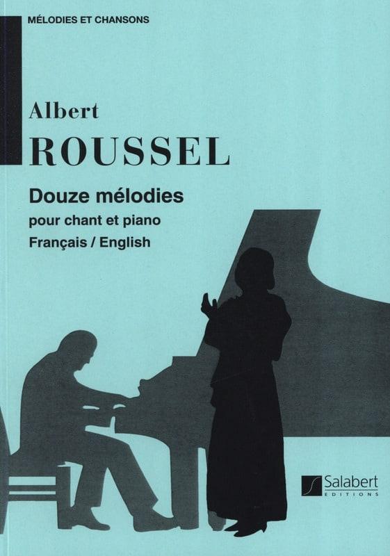 12 Mélodies. - ROUSSEL - Partition - Mélodies - laflutedepan.com
