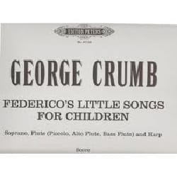Federico's little Songs George Crumb Partition laflutedepan