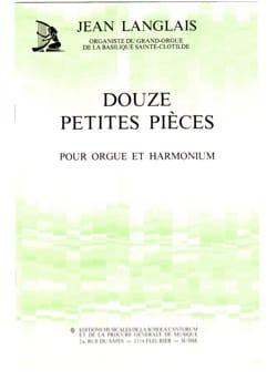 12 Petites Pièces Jean Langlais Partition Orgue - laflutedepan