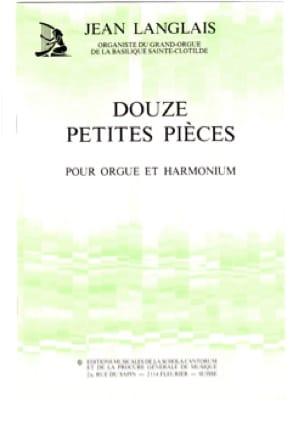 12 Petites Pièces - Jean Langlais - Partition - laflutedepan.com