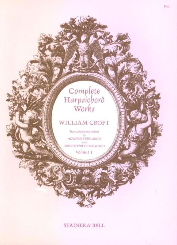 Complete Harpsichord Volume 1 - William Croft - laflutedepan.com