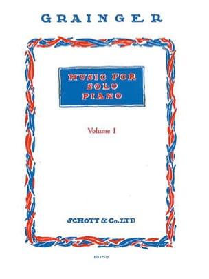 Music For Solo Piano Volume 1 Percy Aldridge Grainger laflutedepan
