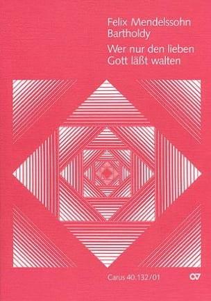 Wer Nur Den Lieben Gott Lasst Walten - MENDELSSOHN - laflutedepan.com