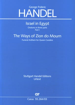 Israel in Egypt Partie 1 / The Ways Of zion Do Mourn. Hwv 264 laflutedepan