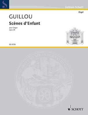Scènes d'Enfant Op. 28 Jean Guillou Partition Orgue - laflutedepan