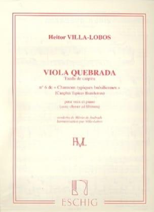 Viola Quebrada - VILLA-LOBOS - Partition - Mélodies - laflutedepan.com