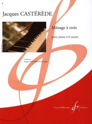 Ménage A 3 - Piano 6 Mains Jacques Castérède Partition laflutedepan