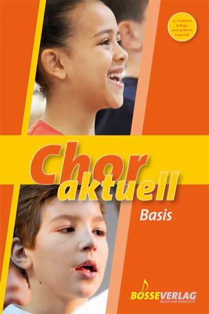 Chor Aktuell Basis Partition Chœur - laflutedepan