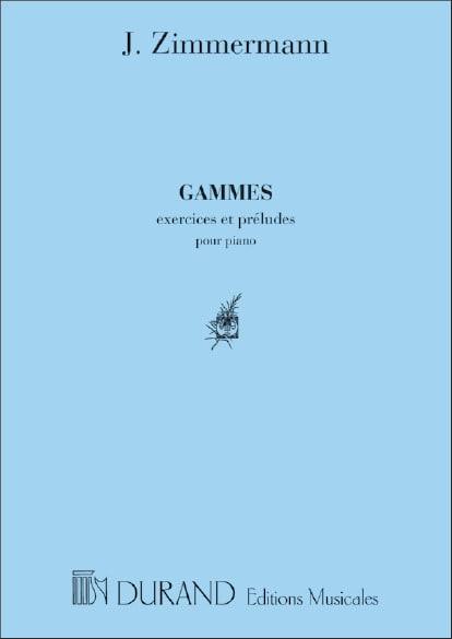Gammes Exercices et Préludes - J. Zimmerman - laflutedepan.com